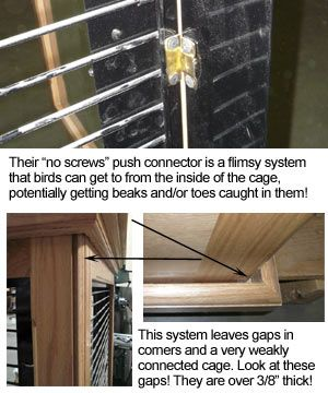 Their flimsy push connectors make the cage a weak structure