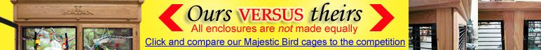 Majestic Bird Cages vs the Competition